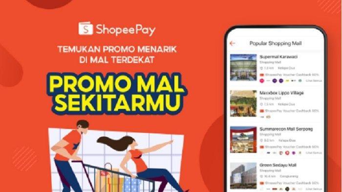 ShopeePay Hadirkan Inovasi Fitur Promo Mal Sekitarmu, Stimulasi Bisnis Merchant Berikan Keuntungan