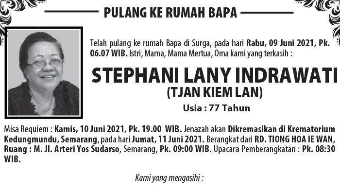 Berita Duka, Stephani Lany Indrawati (Tjan Kiem Lan) Meninggal Dunia di Semarang