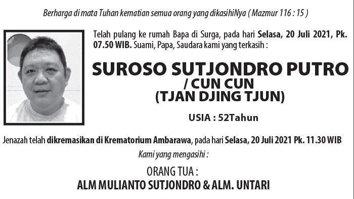 Berita Duka, Suroso Sutjondro Putro/Cun Cun  (Tjan Djing Tjun) Meninggal Dunia di Semarang