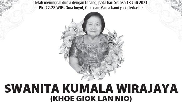 Berita Duka, Swanita Kumala Wirajaya (Khoe Giok Lan Nio) Meninggal Dunia