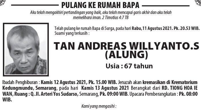 Berita Duka, Tan Andreas Willyanto.S (Alung) Meninggal Dunia di Semarang