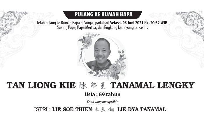 Kabar Duka, Tan Liong Kie Tanamal Lengky Meninggal di Semarang