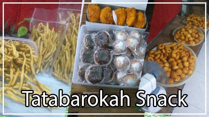 Camilan Enak dari Tatabarokah Snack