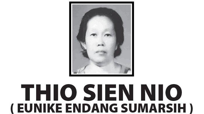 Berita Duka, Thio Sien Nio ( Eunike Endang Sumarsih ) Meninggal di Semarang