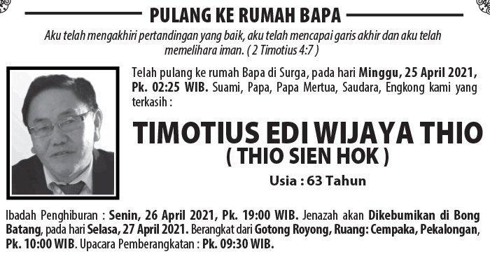 Berita Duka, Timotius Edi Wijaya Thio (Thio Sien Hok ) Meninggal di Semarang