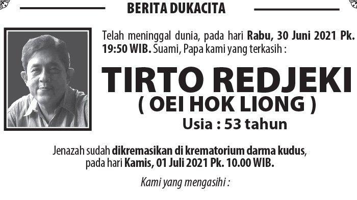 Kabar Duka, Tirto Redjeki (Oei Hok Liong) Meninggal Dunia di Semarang