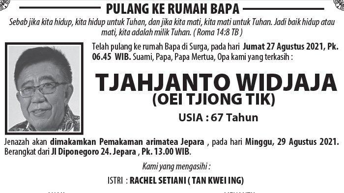 Kabar Duka, Tjahjanto Widjaja (Oei Tjiong Tik) Meninggal Dunia di Jepara