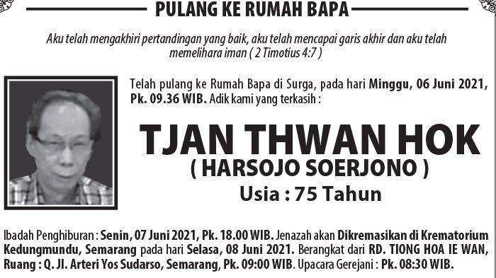 Kabar Duka, Tjan Thwan Hok (Harsojo Soerjono) Meninggal di Semarang