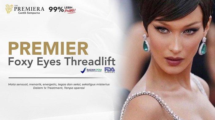 Viral! Trend Kecantikan Terbaru Foxy Eyes Tanpa Operasi di PREMIERA Skin & BodyCare