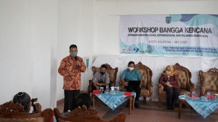 DP3APPKB saat menggelar workshop Pembangunan Keluarga, Kependudukan dan Keluarga Berencana (Bangga Kecana) di Kota Salatiga belum lama ini.