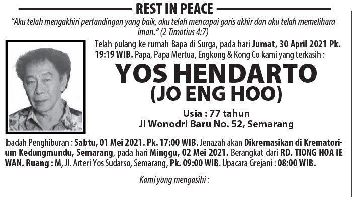 Kabar Duka, Yos Hendarto (Jo Eng Hoo) Meninggal Dunia di Semarang