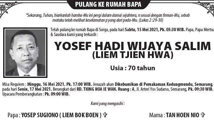 Kabar Duka, Yosef Hadi Wijaya Salim (Liem Tjien Hwa) Meninggal di Semarang