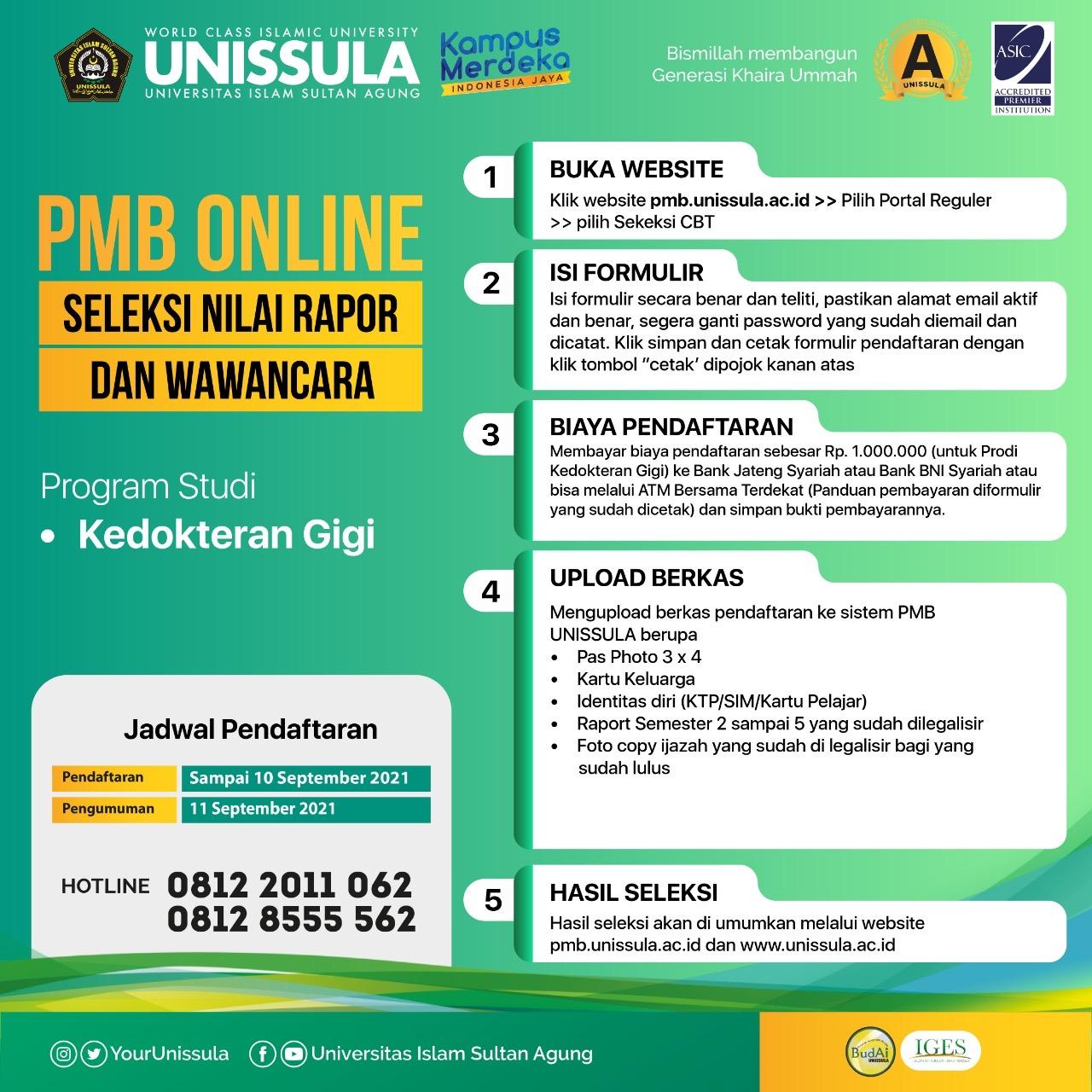 Prodi Kedokteran Gigi Unissula masih membuka penerimaan mahasiswa baru (PMB) secara online hingga 10 September 2021.