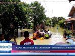 kapolres-demak-salurkan-bantuan-korban-banjir-di-sayung_20170215_201849.jpg