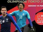 prediksi-meksiko-vs-perancis-olimpiade-2021-susunan-pemain-dan-link-live-streaming-tvri.jpg