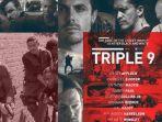 sinopsis-triple-9-bioskop-trans-tv-tayang-malam-ini-pukul-2100-wib.jpg