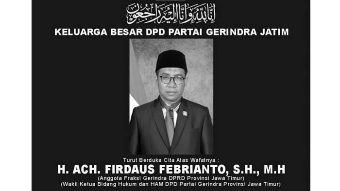 BREAKING NEWS - Anggota DPRD Jatim Firdaus Febrianto Berpulang, Anwar Sadad: Tak Sangka Secepat Ini