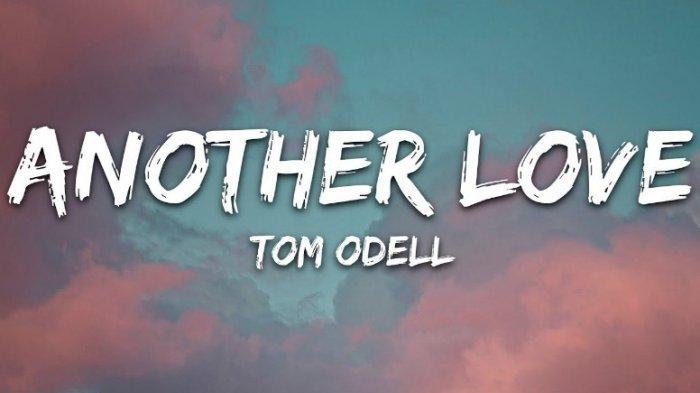 Lirik dan Terjemahan Lagu 'Another Love' Tom Odell, Viral TikTok, 'All My Tears Have Been Used Up'