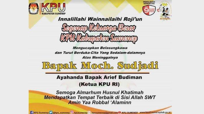 BREAKING NEWS - Innalillahi, Ayahanda Ketua KPU RI Arief Budiman Meninggal Dunia