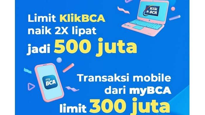 BCA Tingkatkan Limit KlikBCA Individu hingga Rp500 Juta per Hari untuk Optimalisasi #BankingFromHome
