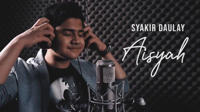 Download Lagu MP3 'Aisyah Istri Rasulullah' Syakir Daulay, Dilengkapi Lirik Lagu, Trending YouTube