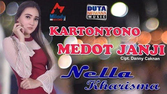 Download MP3 'Kartonyono Medot Janji' Nella Kharisma Unduh Lagu Dangdut Koplo Terbaru 2019