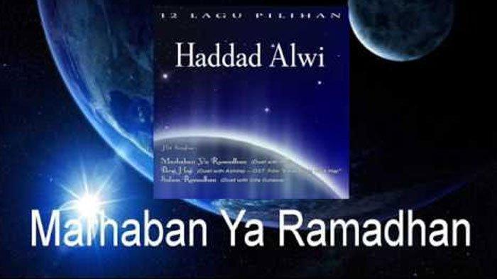 Chord Gitar dan Lirik Lagu Religi 'Marhaban Ya Ramadhan' Haddad Alwi feat Anti, Dilengkapi Artinya