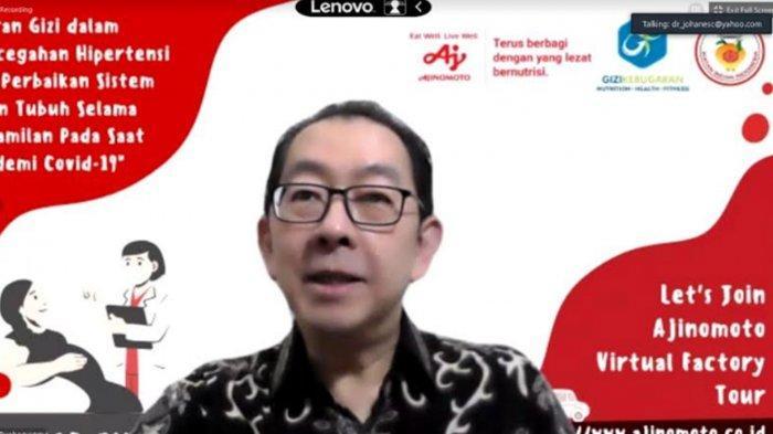 dr Johanes Chandrawinata, MND, SpGK, Dokter Spesialis Gizi Klinik di Melinda Hospital Bandung saat Webinar yang digelar Ajinomoto Indonesia.