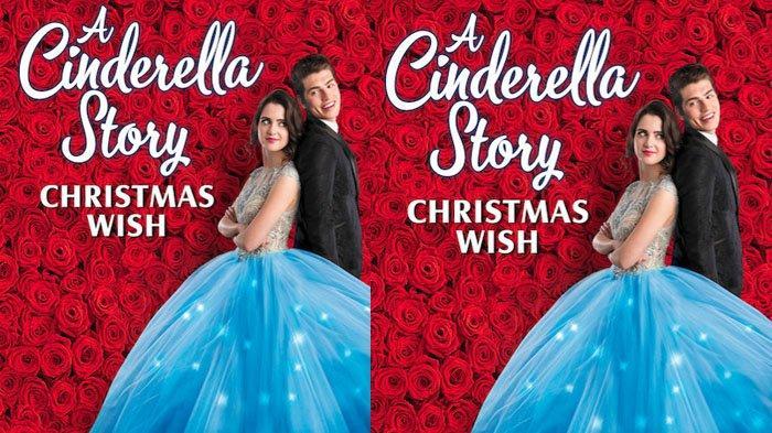 Sinopsis Film A Cinderella Story: Christmas Wish, Cocok Diputar untuk  Temani Libur Natal 2019 - Halaman all - Tribun Jatim
