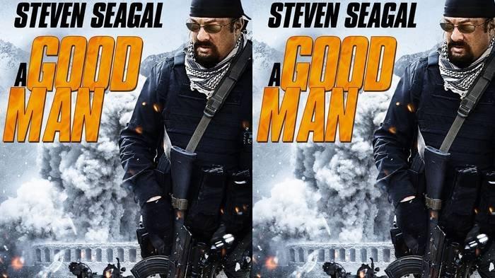 Sinopsis Film A Good Man, Dibintangi Steven Seagal, Malam Ini di Bioskop Trans TV Pukul 23.00 WIB
