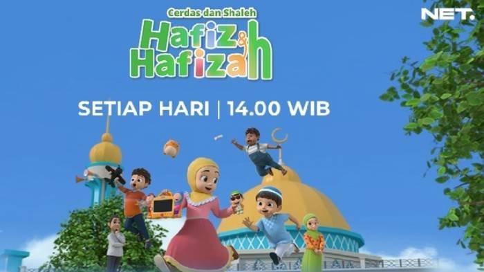 Jadwal Acara TV Hari Ini Minggu 9 Mei 2021: Ada Hafiz & Hafizah di NET TV hingga Bikin Laper Weekend