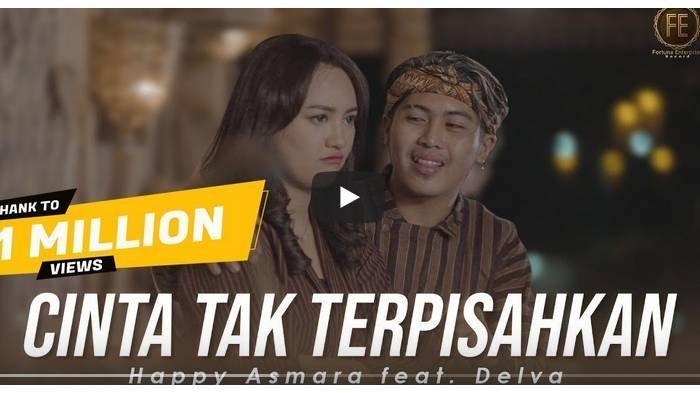 Lirik Lagu Romantis 'Cinta Tak Terpisahkan' Happy Asmara feat Delva: Tresno Iki Dudu Mung Dolanan