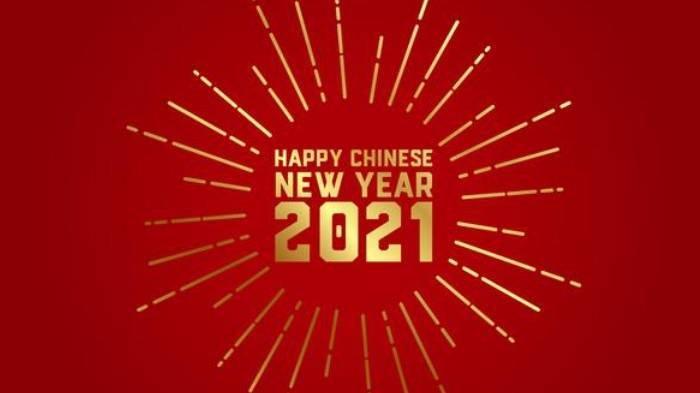 17 Ucapan Selamat Tahun Baru Imlek 2021 dalam Bahasa Mandarin, Bahasa Inggris, dan Bahasa Indonesia