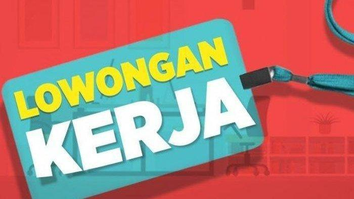 Info Lowongan Kerja Jawa Timur Hari ini 3 September 2021, Admin hingga Staf Kantor, Minimal SMA/SMK