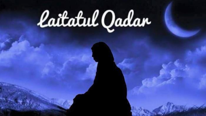 Ciri-ciri Orang yang Dapatkan Lailatul Qadar, Simak juga Niat, Cara Salat & Doa Malam Seribu Bulan
