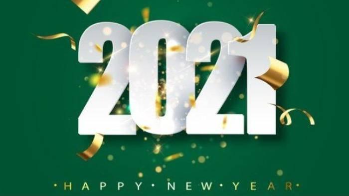 Deretan Ucapan Selamat Tahun Baru 2021, Bisa Dijadikan Status & Dikirim ke Twitter hingga Instagram
