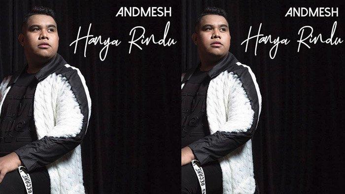 Lagu 'Hanya Rindu' Andmesh Kamaleng.