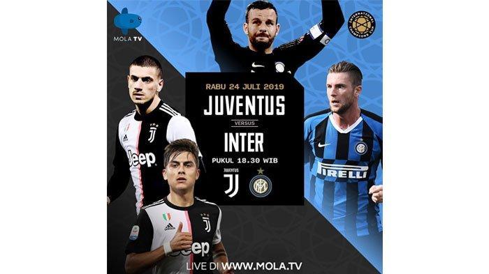 LIVE STREAMING MOLA TV Juventus VS Inter Milan ICC 2019, Masih Berlangsung, Simak LIVE SCORE