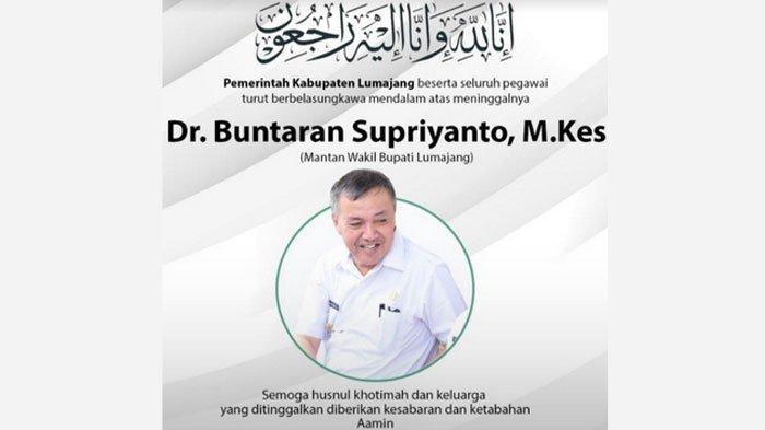 Innalillahi Buntaran Supriyanto Meninggal Terpapar Covid-19, Sosok Wakil Bupati Lumajang 2015-2018