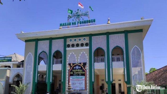 Sejarah Masjid Nahdlatul Ulama Ponorogo, Didirikan Langsung Oleh Rais Akbar NU KH Hasyim Asyari