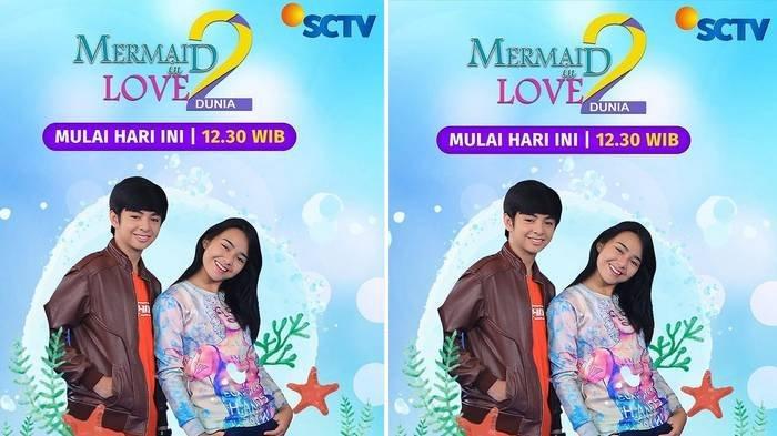 Jadwal Acara TV Hari Ini 12 Mei 2021: Ada Mermaid in Love 2 Dunia di SCTV hingga Ikatan Cinta RCTI