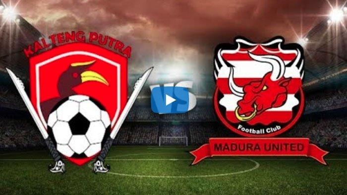 Babak Pertama, Madura United Unggul 2-1 Dari Kalteng Putra
