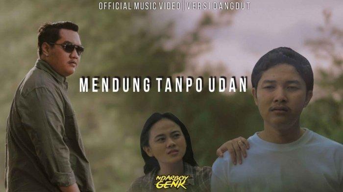 Lirik Lagu Romantis 'Mendung Tanpo Udan' Ndarboy Genk, Awak Dewe Tau Duwe Bayangan