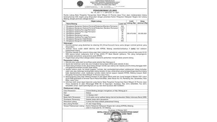 Panitia Lelang Balai Pengelola Transportasi Darat Wilayah XI Provinsi Jawa Timur akan melaksanakan lelang barang-barang milik negara yang dihapuskan dengan perantara Kantor Pelayanan Kekayaan Negara dan Lelang Malang