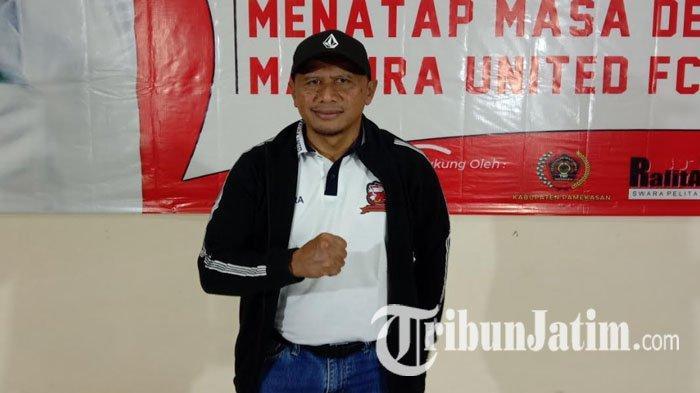 Eks Manajer Madura United Nilai Tepat Usulan Mayoritas Klub Musim Ini Memulai Kompetisi Baru