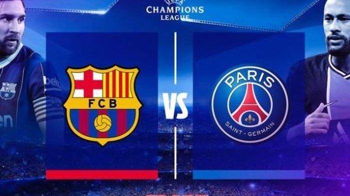 PREDIKSI Line-up Barcelona Vs PSG 16 Besar Liga Champions - Neymar Batal Reuni dengan Lionel Messi