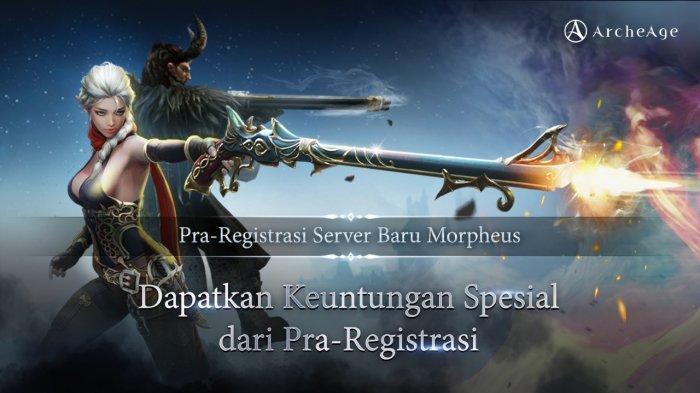 Masa Pra-Registrasi ArcheAge Asia untuk Server Baru 'Morpheus' Telah dimulai