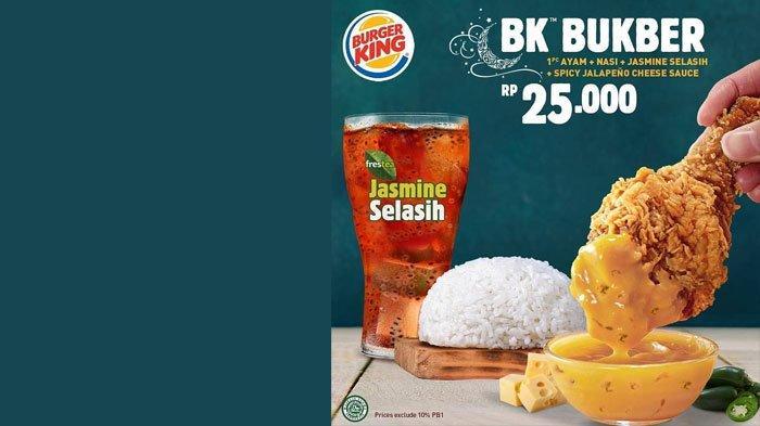 Promo Burger King untuk Bukber Puasa Ramadan, 6 Menu dengan Harga Spesial Bisa Dipilih