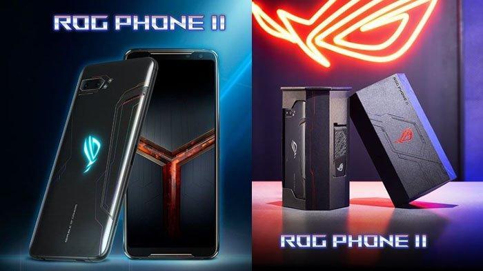 Spesifikasi ROG Phone II Harga Mulai Rp 8,5 Jutaan, Khusus Dirancang untuk Para Penyuka Game