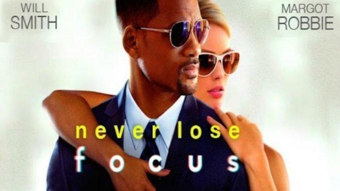 Sinopsis 'Focus' Dibintangi Will Smith, Tayang di Bioskop Trans TV Malam Ini Pukul 21.00 WIB